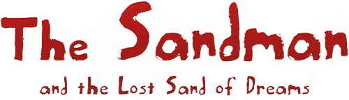 THE SANDMAN AND THE LOST SAND OF DREAM
