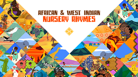 AFRICAN & WEST INDIAN NURSERY RHYMES